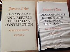 Renaissance and Reform :The Italian Contribution Vol II & III by Frances A Yates