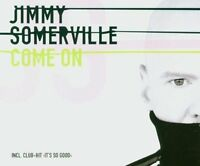 Jimmy Somerville Come on/It's so good (2 versions each, 2004) [Maxi-CD]