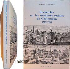 Recherches sur les Structures Sociales Chateaudun 1525-1789 Marcel Couturier b
