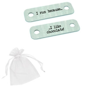 I Run Because I Like Chocolate! Race Metal Trainer Lace Tags Running Gift Shoes