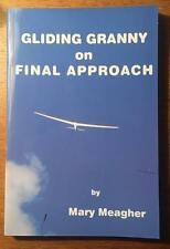 Gliding Granny on Final Approach (Aviation Book)