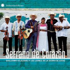 Guillermo Y Los Leones De La Sierra De Velazquez - Serrano De Corazon [New CD]