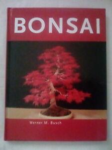 BONSAI von WERNER M. BUSCH (2005, gebunden)