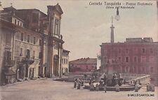 # CORNETO TARQUINIA: PIAZZA NAZIONALE - CHIESA DELL'ADDOLORATA - 1914