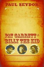 The Authentic Death & Contentious Afterlife of Pat Garrett & Billy the Kid - NEW