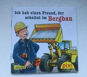 """Pixi Sonderausgabe """"Ich habe einen Freund, der arbeitet im Bergbau"""""""""""