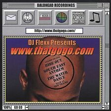 DJ Flexx Presents www.thatgogo.com CD