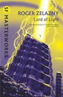 Lord Of Light (S.F. Masterworks), Roger Zelazny, New