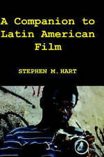 NEW A Companion to Latin American Film (Monografías A) by Stephen M. Hart