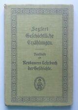Seyfert Geschichtliche Erzählungen Vorstufe zu Neubauers Lehrbuch der Geschichte