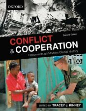 Conflict and Cooperation: Documents on modern Glob