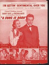 I'm Gettin Sentimental Over You Danny Kaye A Song Is Born Sheet Music