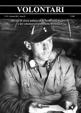 VOLONTARI n.39 - Storia militare Germania WW2 Waffen SS Hampel Sunrise Das Reich