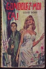 GONDOLEZ MOI CA !   LOUIS DORS  S.E.G.  1964