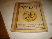 ALMANACCO SICILIANO di F. CAIOLI - EDITORIALE LIBRARIA TRIESTE 1925