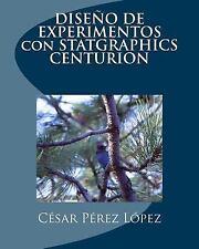 DISEÑo de EXPERIMENTOS con STATGRAPHICS CENTURION by César Pérez (2016,...