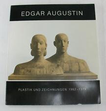 Edgar Augustin Plastik und Zeichnungen 1962 - 1979 Katalog Kunsthalle Mannheim