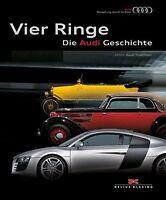 VIER RINGE Die Audi Geschichte Firmengeschichte Unternehmen Modelle Typen Buch