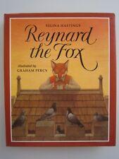 REYNARD THE FOX - SELINA HASTINGS & GRAHAM PERCY - HC + J