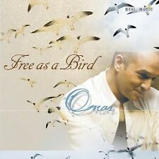Free as a Bird * by Omar (Keyboards) (CD, Apr-2004, Real Music Records)