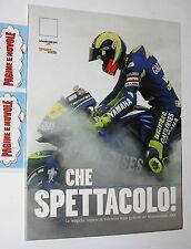 CHE SPETTACOLO! - VALENTINO ROSSI - motomondiale 2004 - Gazzetta dello Sport