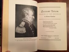 RARE 1941 Zachary Taylor: Soldier of the Republic, Obscure US President, 1st ed.