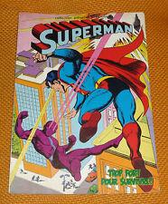 Comics Français  Sagedition   SUPERMAN  TROP FORT POUR SURVIVRE !    oct06