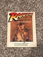 RAIDERS OF LOST ARK: THE ILLUSTRATED SCREENPLAY By George Lucas