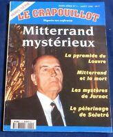 LE CRAPOUILLOT Hors série n°1. Mitterrand Mystérieux. 1996