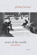 NEW - News of the World: Poems by Levine, Philip