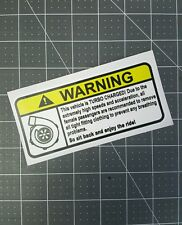 Warning turbo sticker printed graphic humor JDM illest dope slammed drop low ill