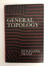 General Topology - Franz - Rare Vintage Hardback Textbook w/ Dust Jacket - 1967