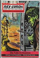Rex Corda Der Retter der Erde Nr.9 - TOP Z1 Science Fiction Romanheft BASTEI