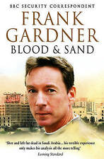 Blood and Sand By  Frank Gardner.