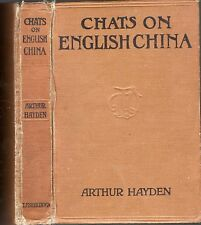 Chats on English China 1926  Arthur Hayden 288page Specialist Handbook