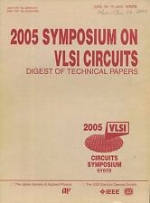 2005 Symposium on VLSI Circuits. Digest of Technical Papers  W2