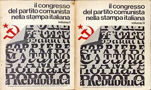 IL CONGRESSO DEL PARTITO COMUNISTA NELLA STAMPA ITALIANA - 1979 - 2 VOLUMI