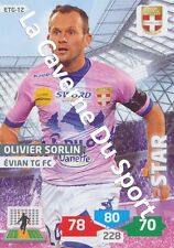 ETG-12 OLIVIER SORLIN # EVIAN THONON CARD ADRENALYN FOOT 2014 PANINI