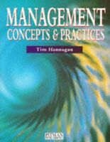 Management Concepts and Practices By Hannagan Tim