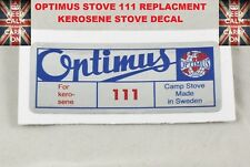OPTIMUS Fornello 111 Ricambio Decalcomania Sticker Lampada a Petrolio Primus Stufa