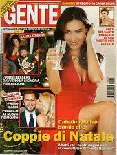 Gente 2007 52.CATERINA BALIVO,MONICA BELLUCCI,SILVIA BATTISTI,LAURA TORRISI