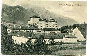 AUSTRIA  (X981) 1908  postcard  SCHLOSS AMRAS BEI INNSBRUCK st. to ITALY