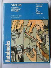 VAUXHALL VIVA HB WORKSHOP MANUAL 1966 - 1970 INC AUTOMATIC HB 90 HB SL SL90