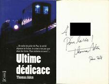Thomas Aden - Ultime dédicace - EO 2014 - Envoi