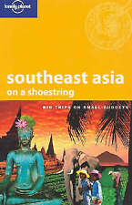 Southeast Asia on a Shoestring (Lonely Planet Sho..., Wendy Yanagihara Paperback