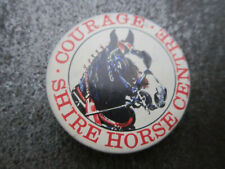 Courage Shire Horse Centre Pin Badge Button (L8B)