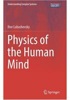 Physics of the Human Mind by Ihor Lubashevsky (English) Hardcover Book Free Ship