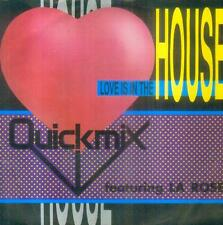"""7"""" Quickmix/Love Is In The House (D) House"""