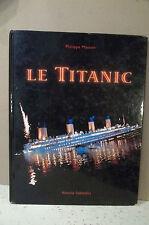 Masson. LE TITANIC    ( naufrage, bateau, navire, transatlantique, catastrophe )