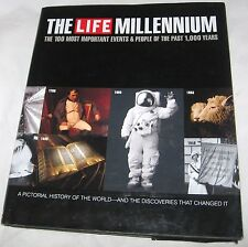 Life The Millennium 100 Most Important Events and People of the Past 1000 Years